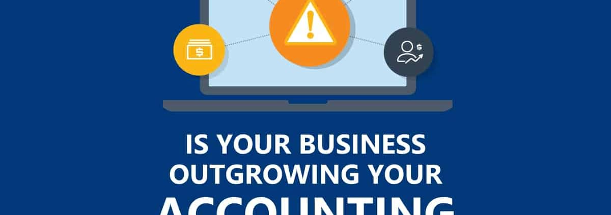 The Top Signs of Your Business Is Outgrowing Accounting Software? [Infographic] 1