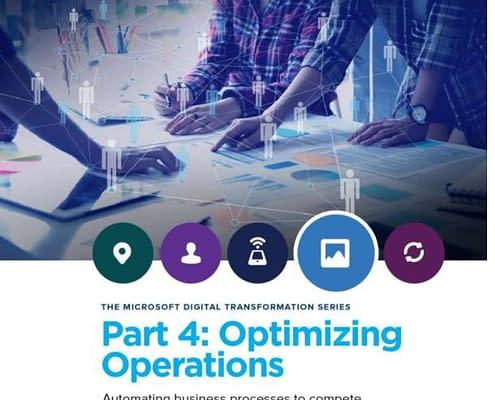 THE MICROSOFT DIGITAL TRANSFORMATION SERIES -Optimizing Operations 6