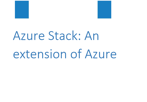 Azure Stack An extension of Azure - Whitepaper 1